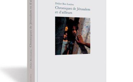 chroniques-de-Jérusalem-440x270 Articles parus dans la presse