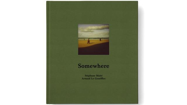 somewhere.couv_ STÉPHANE MAHÉ, SOMEWHERE ART