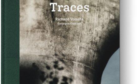 Richard Volante, TRACES, les éditions de Juillet.